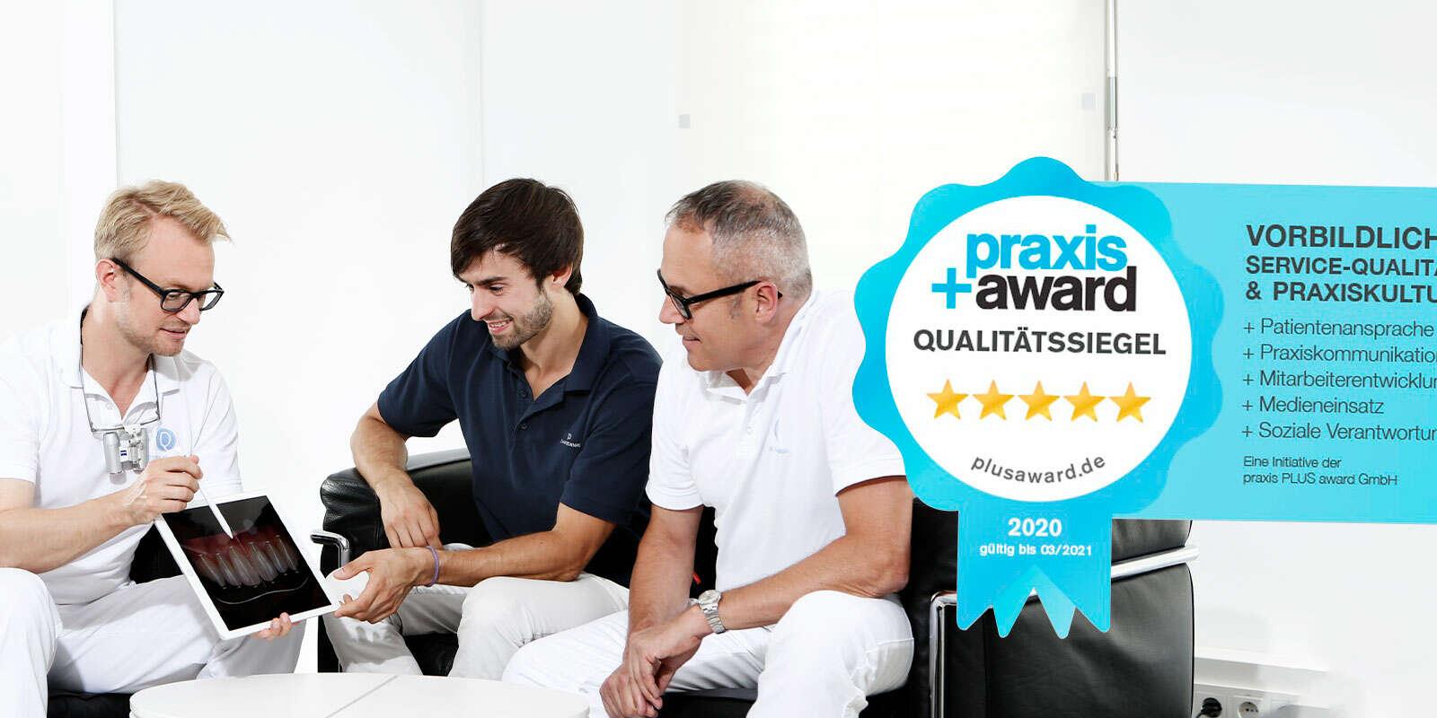 Q-Zahnärzte erhalten praxis+award Qualitätssiegel für vorbildliche Qualität und Praxiskultur